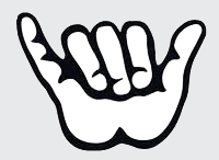 enjoy - hang loose - Shaka!!